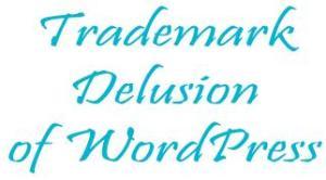 trademark-delusion-of-wordpress