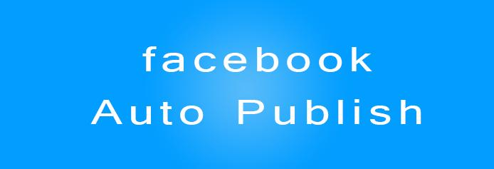 facebook-auto-publish-plugin-wordpress