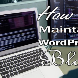 how-to-maintain-wordpress-blog