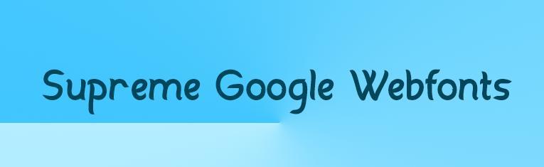 supreme-google-webfonts
