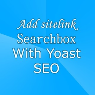 add-sitelinks-searchbox-with-yoast-seo